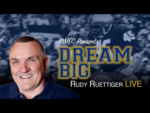 Dream Big – Rudy Ruettiger Live