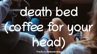 Baixar Powfu - death bed (coffee for your head) ft. beabadoobee ↝ Español/Ingles