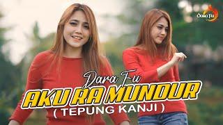 AKU RA MUNDUR (TEPUNG KANJI) - Dara Fu
