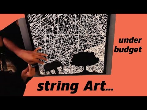 Awesome DIY string art | home decor under budget