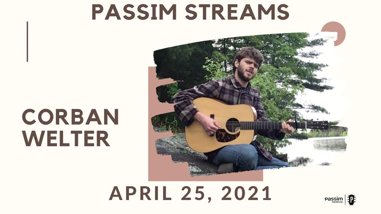 Passim Streams: Corban Welter