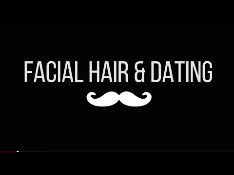 Does Facial Hair Affect Your Dating Life?