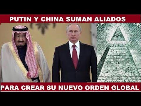 VLADIMIR PUTIN Y CHINA SUMAN ALIADOS PARA CREAR SU NUEVO ORDEN GLOBAL