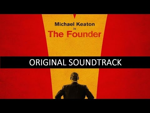 The Founder - Complete Soundtrack OST By Carter Burwell