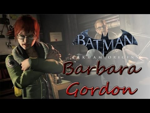Batman: Arkham Origins | Barbara Gordon (BATGIRL) Confirmed!!