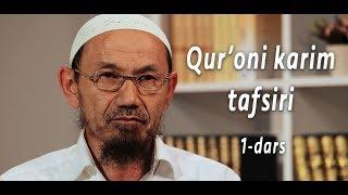 1 Dars Qur Oni Karim Tafsiri Shayx Abdulloh Molik