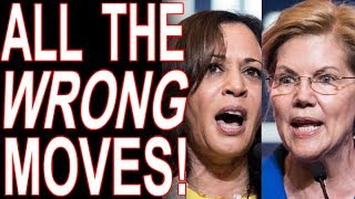 Kamala & Warren --All The Wrong Moves!