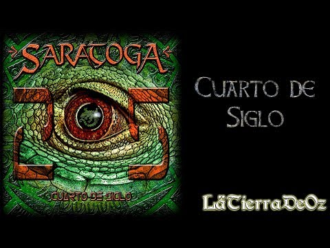 Saratoga - Cuarto de Siglo (Álbum Completo)