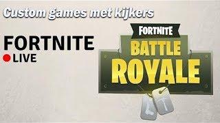 🎮Live Fortnite custom games! Bijna 10K abonnees!! |NL| 🎮