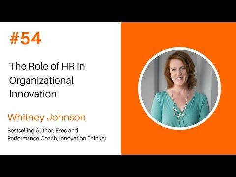 Episode #54 Whitney Johnson, Bestselling Author, Exec and Performance Coach, Innovation Thinker
