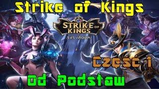 [PL] Strike of Kings od podstaw cz. 1/2 - czyli Koniec Bety Realms of Valor