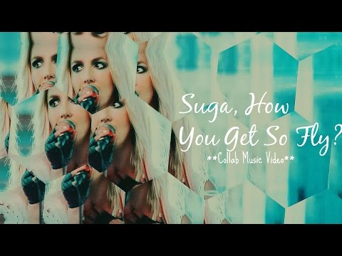 Britney Spears - Suga, How You Get So Fly? (2016 Collab Remix Video)