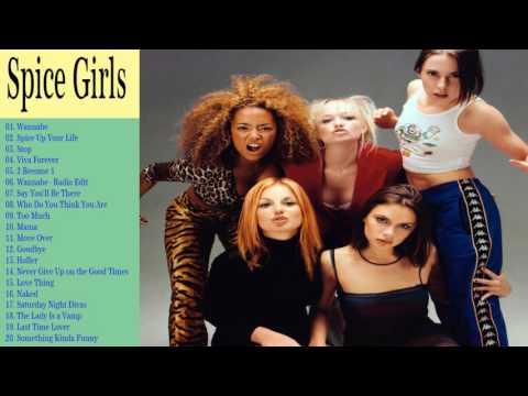 The Very Best of  Spice Girls 2017 Full Album