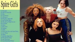 The Very Best of  Spice Girls 2017 (Full Album)