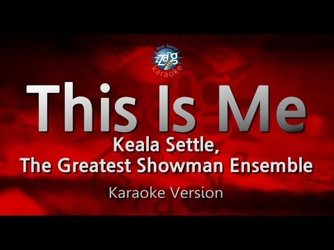Keala Settle, The Greatest Showman Ensemble-This Is Me (Melody) (Karaoke Version) [ZZang KARAOKE]