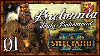BOHEMOND BEASTSLAYER! | WARHAMMER II (Steel Faith Overhaul 2) Mortal Empires (Bretonnia) #1
