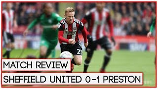 NO MORE PLAY OFFS | SHEFFIELD UNITED 0-1 PRESTON | MATCH REVIEW