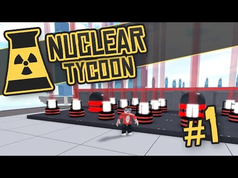 Nuclear Tycoon #1 - POWER CRAZY (Roblox Nuclear Tycoon)