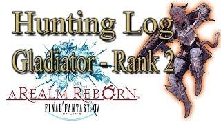 Final Fantasy XIV: A Realm Reborn - Gladiator Rank 2 - Hunting Log Guide