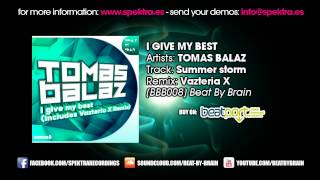 Tomas Balaz - I Give My Best (Vazteria X Remix) [Beat By Brain - BBB008]
