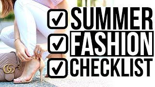 SUMMER FASHION CHECKLIST 2018