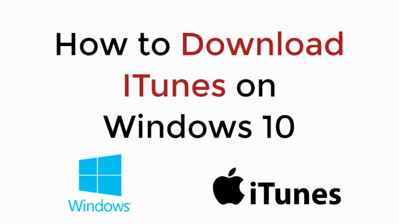 itunes download windows 10 2018