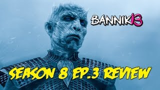Game Of Thrones Season 8 Ep. 3 - Creepy Recap And Review | The Long Night