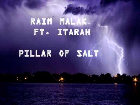 """Raim Malak Ft. Itarah """"Pillar of Salt"""""""