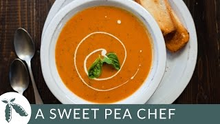 Cream Of Tomato Soup | A Sweet Pea Chef