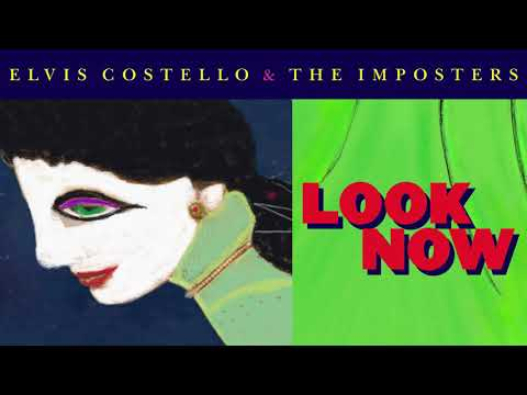 Elvis Costello & The Imposters - Don't Look Now (Official Audio)
