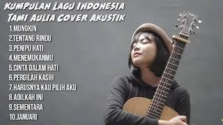 Download Tami Aulia - FULL ALBUM (Cover) AKUSTIK TERBARU.