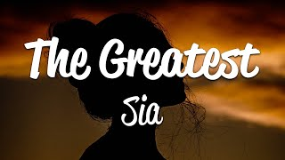 Download Sia - The Greatest (Lyrics)