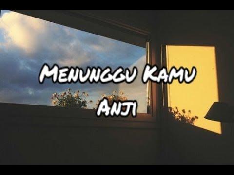 anji---menunggu-kamu-(-official-lirik)