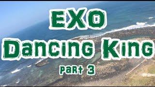 EXO Dancing King Part 3 分解動作舞蹈教學 // dance tutorial//振り付け//踊ってみた // dance cover/practice/Lesson