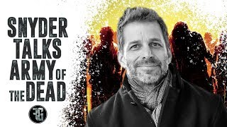 Zack Snyder Talks Army Of The Dead! A Sequel To His Dawn Of The Dead Remake?