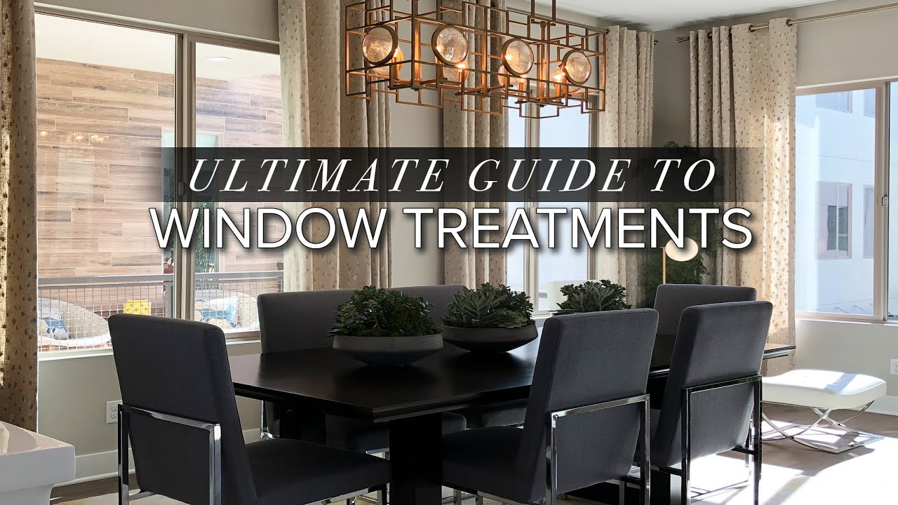 ULTIMATE GUIDE TO WINDOW TREATMENTS   How to Choose the Right Window Treatments   Julie Khuu