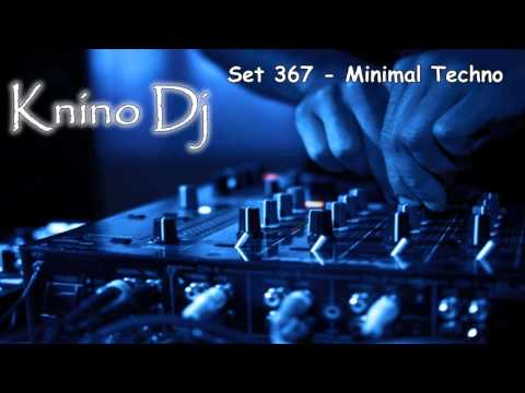 KninoDj - Set 367 - Minimal Techno