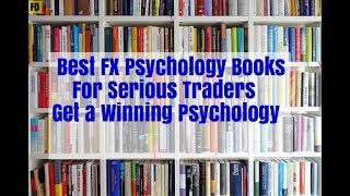 Forex Books 6 Must Read Psychology Books for Serious Traders