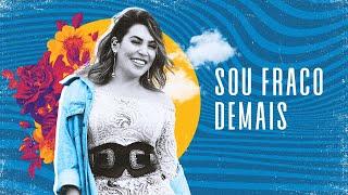 Naiara Azevedo - Sou Fraco Demais - DVD #NaiaraSunrise