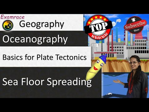 1 Mechanism Explaining Sea Floor Spreading - Basics for Plate Tectonics