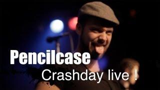 PENCILCASE - Crashday (live in Münster)