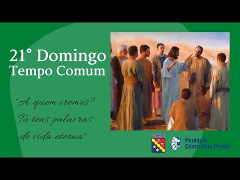 21° Domingo do Tempo Comum 22.08.2021