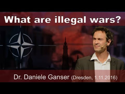 What are illegal wars? Dr. Daniele Ganser 01.11.2016 (Conver