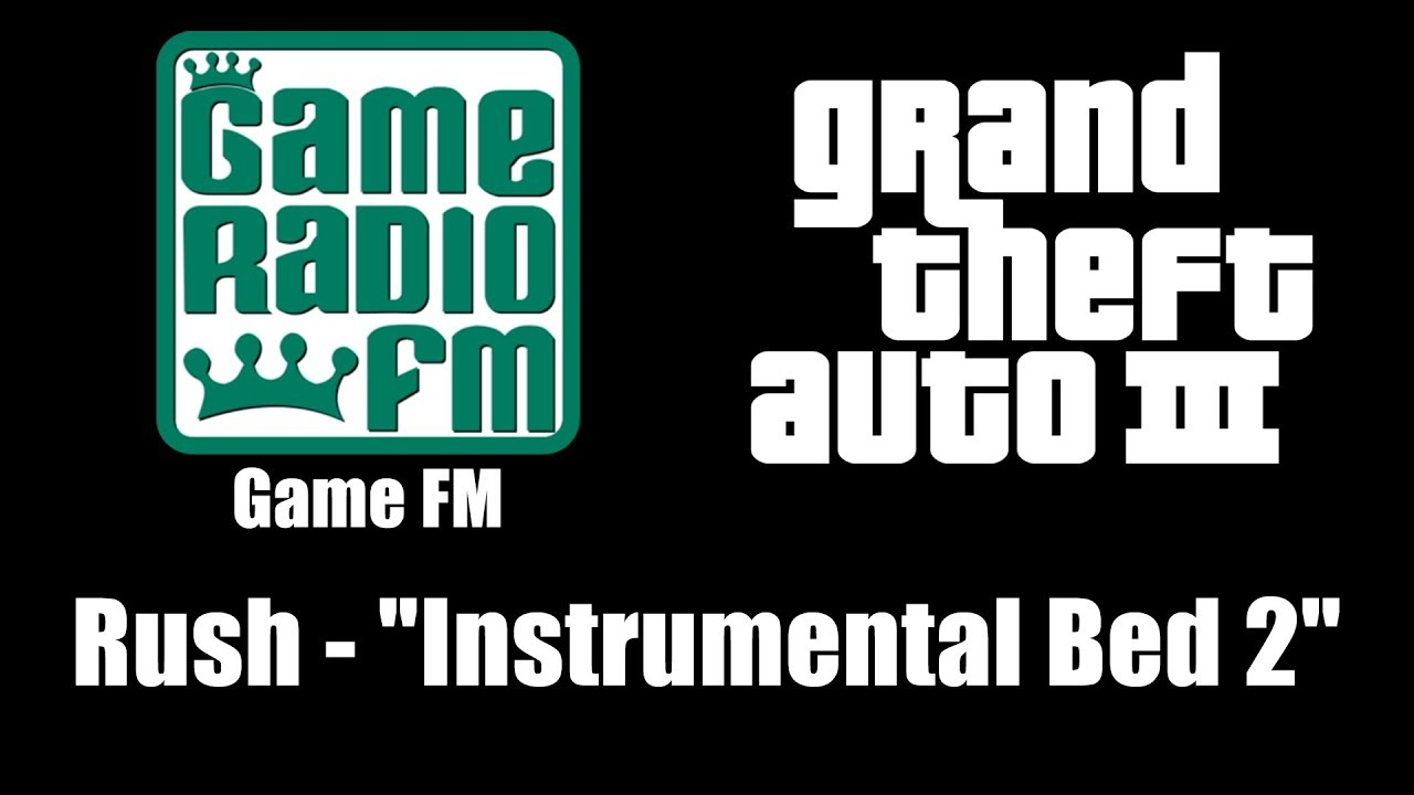 GTA III (GTA 3) - Game FM | Rush -