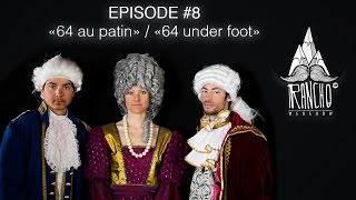 "Rancho EP#8 ""64 au patin"" / ""64 under foot"""
