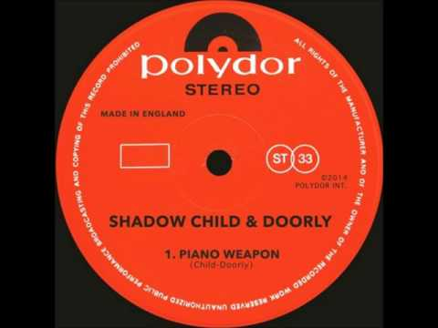 Shadow Child feat  Doorly   Piano Weapon Instrumental   Polydor Records