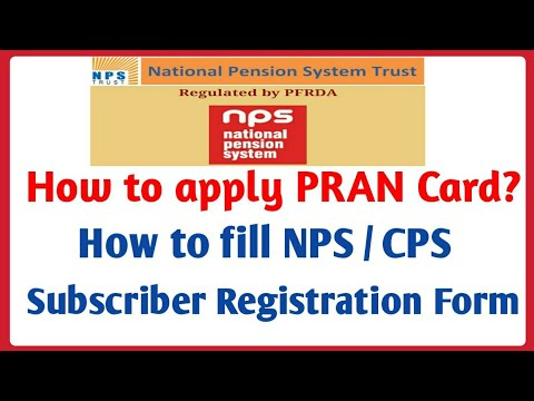 How To Apply For PRAN Card | How To Fill NPS / CPS Subscriber Registration Form