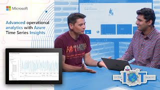 Advanced operational analytics with Azure Time Series Insights