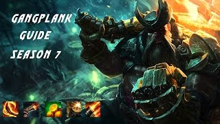 Tobias Fate Inspired Gangplank Guide For Mid and Top Lane Season 7 - League Of Legends