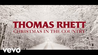Thomas Rhett - Christmas In The Country (Lyric Video)